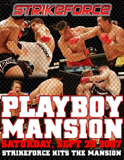 Strikeforce MMA Playboy Mansion September 29