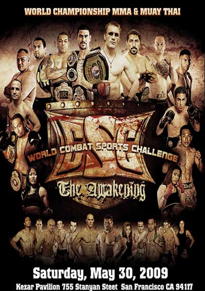 WORLD COMBAT SPORTS CHALLENGE MUAY THAI KICKBOXING MMA SAN FRANCISCO MAY 30th